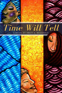 Time Will Tell Book by Dr Trevy McDonald